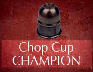 Chop Cup Champion