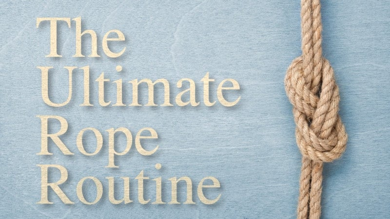 Live Lecture: Ultimate Rope Routine