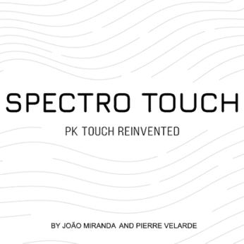 Spectro Touch by Joao Miranda and Pierre Velarde