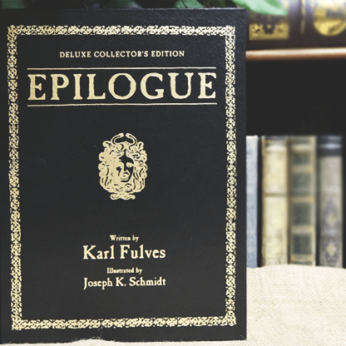 Epilogue Deluxe (Signed and Numbered) by Karl Fulves - Book