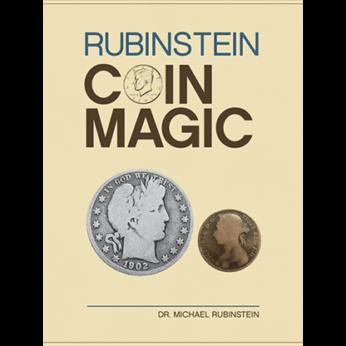 Rubinstein Coin Magic (Hardbound) by Dr. Michael Rubinstein