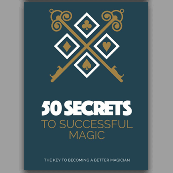 50 Secrets to Successful Magic - Book