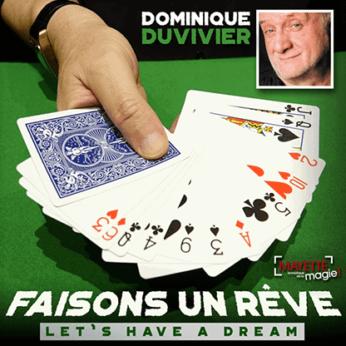Let's Have a Dream by Dominique Duvivier