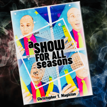 A Show For All Seasons by Christopher T. Magician - Book